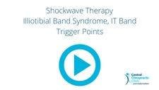 Shockwave Therapy for Illiotibial Band Syndrome, IT Band Trigger Points