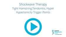 Shockwave Therapy for Tight Hamstring,Tendonitis, Hyper Hypertonicity Trigger Points