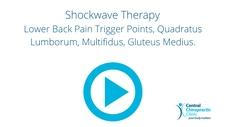 Shockwave Therapy, Lower Back Pain Trigger Points, Quadratus Lumborum, Multifidus, Gluteus Medius.